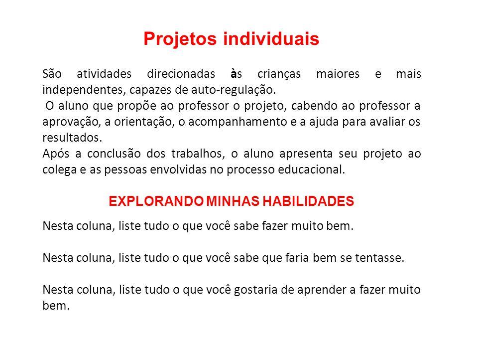 EXPLORANDO MINHAS HABILIDADES