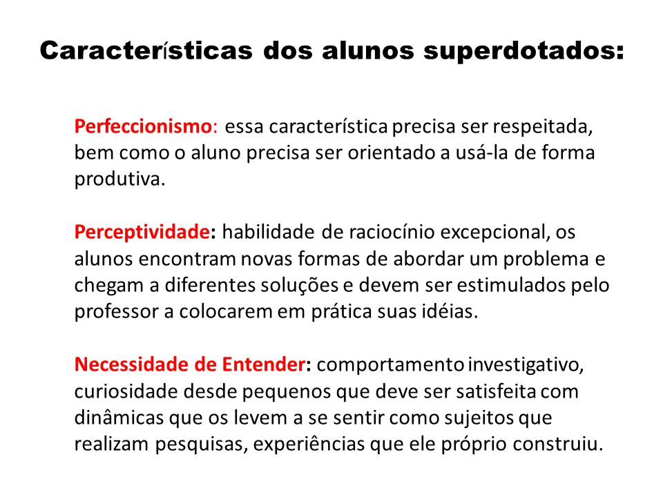 Características dos alunos superdotados: