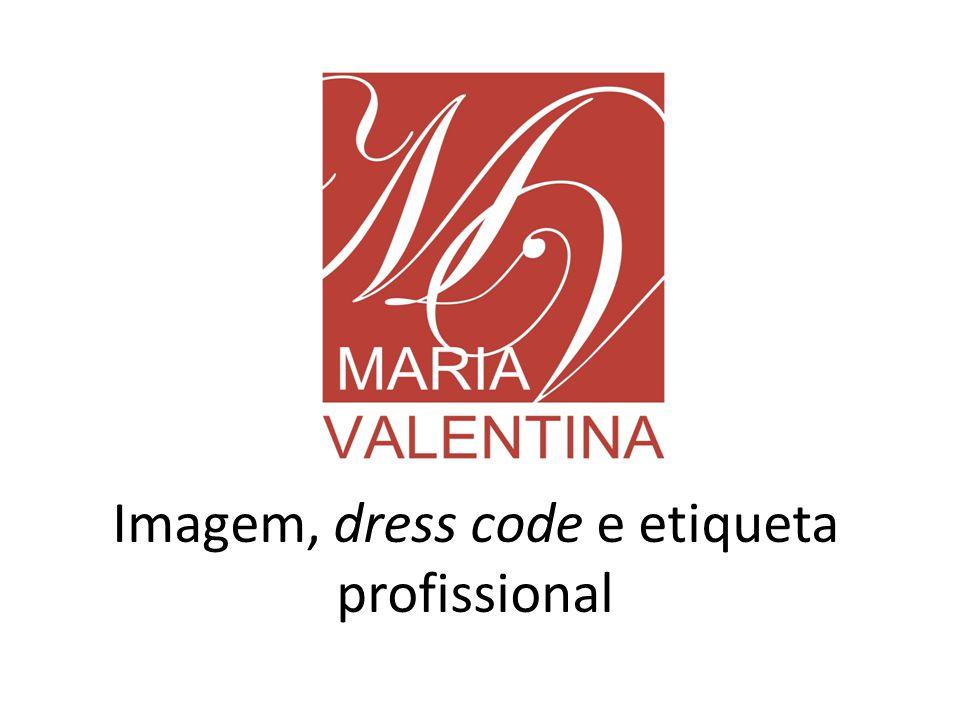 Imagem, dress code e etiqueta profissional