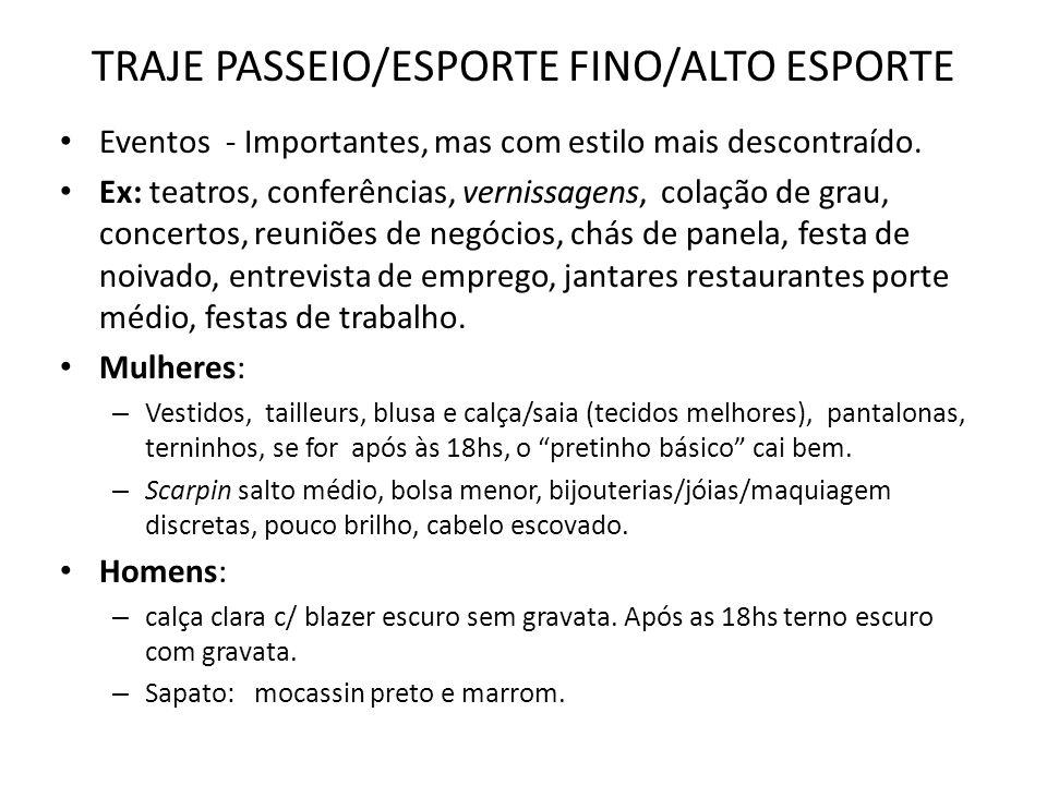 TRAJE PASSEIO/ESPORTE FINO/ALTO ESPORTE