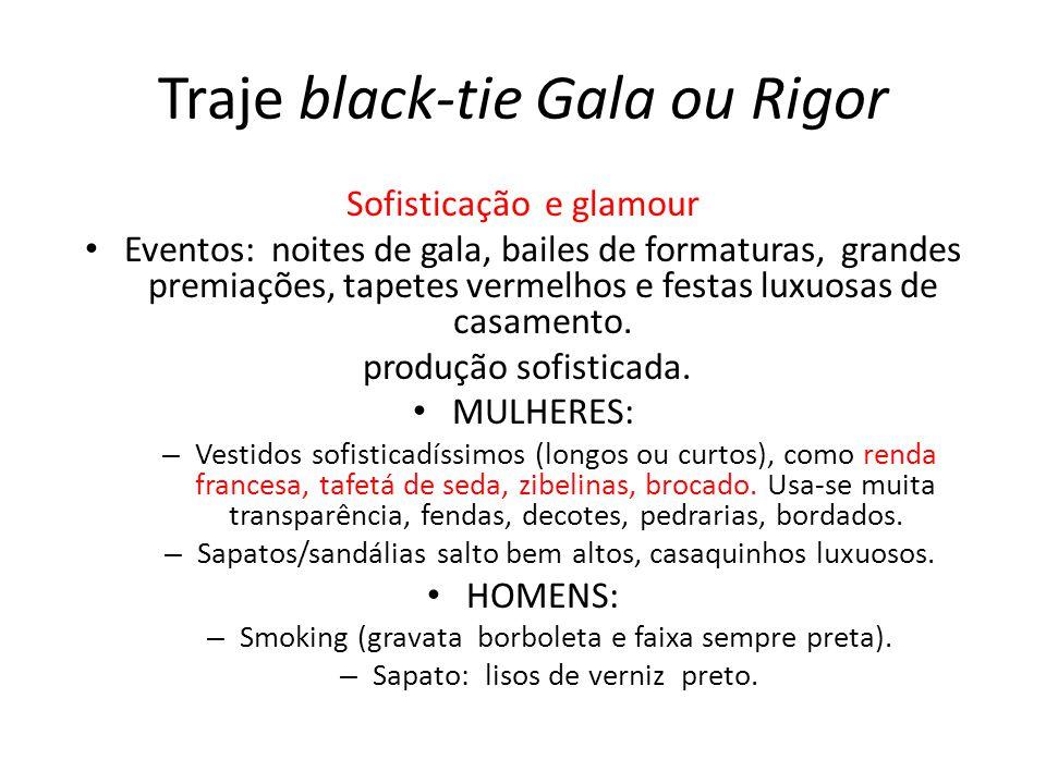 Traje black-tie Gala ou Rigor