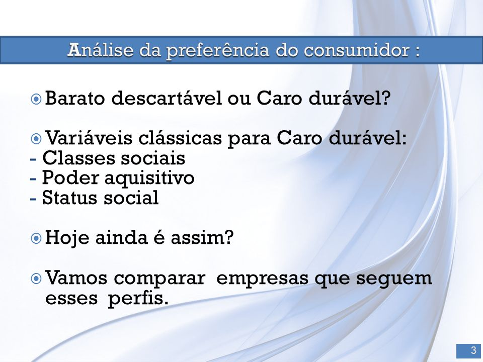Análise da preferência do consumidor :