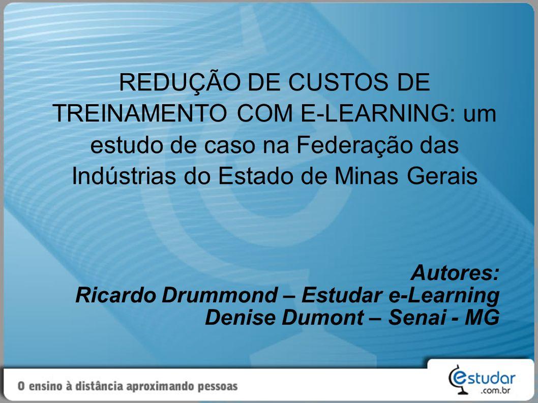 REDUÇÃO DE CUSTOS DE TREINAMENTO COM E-LEARNING: um estudo de caso na Federação das Indústrias do Estado de Minas Gerais