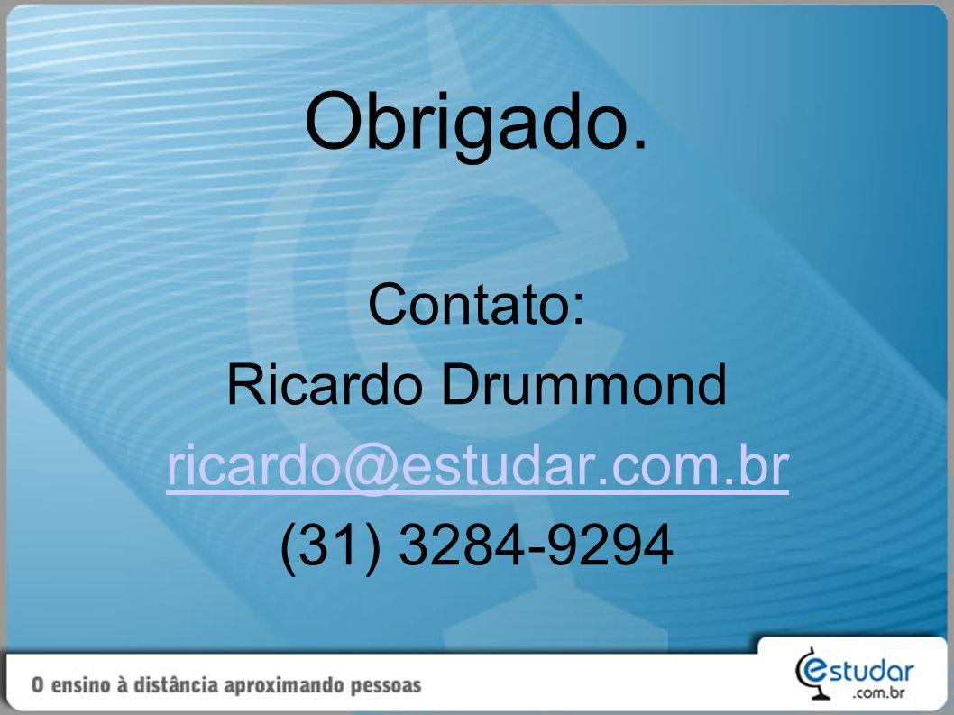 Contato: Ricardo Drummond ricardo@estudar.com.br (31) 3284-9294