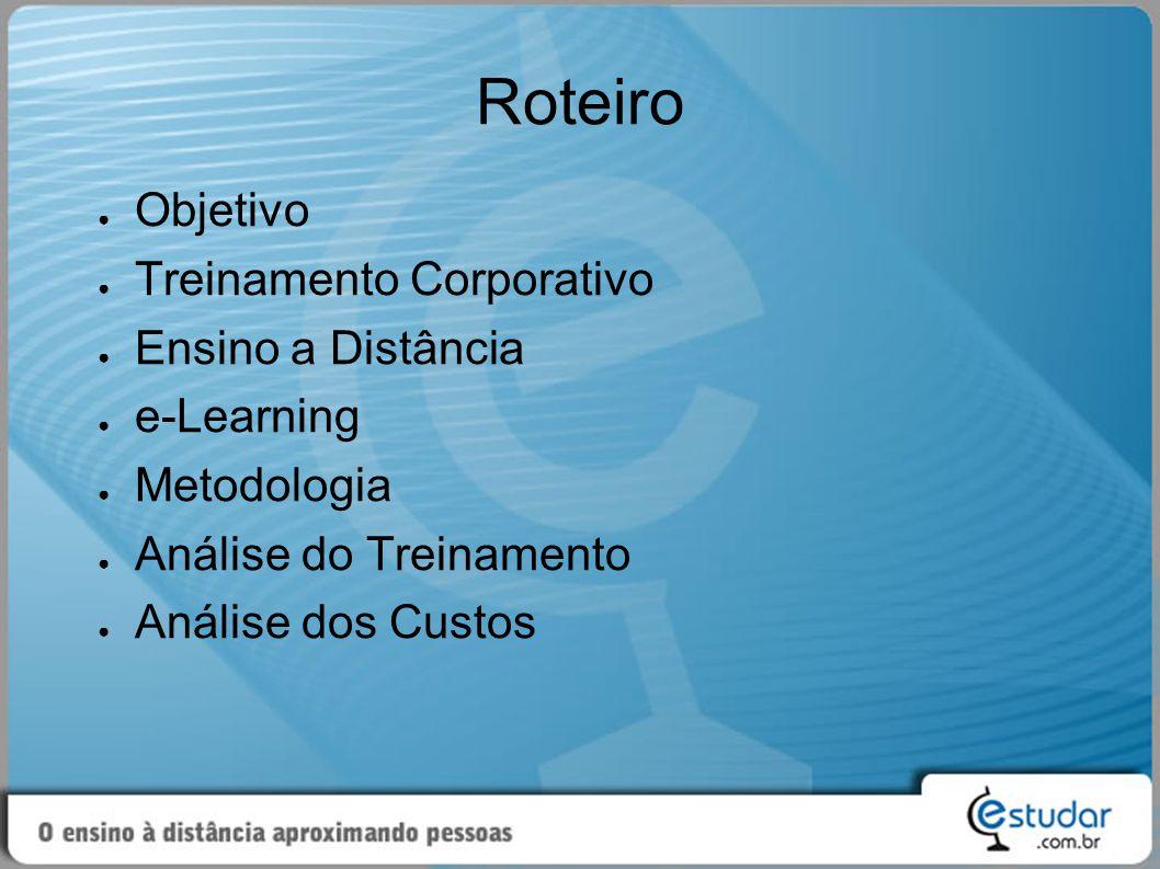 Roteiro Objetivo Treinamento Corporativo Ensino a Distância e-Learning