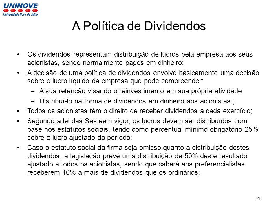 A Política de Dividendos