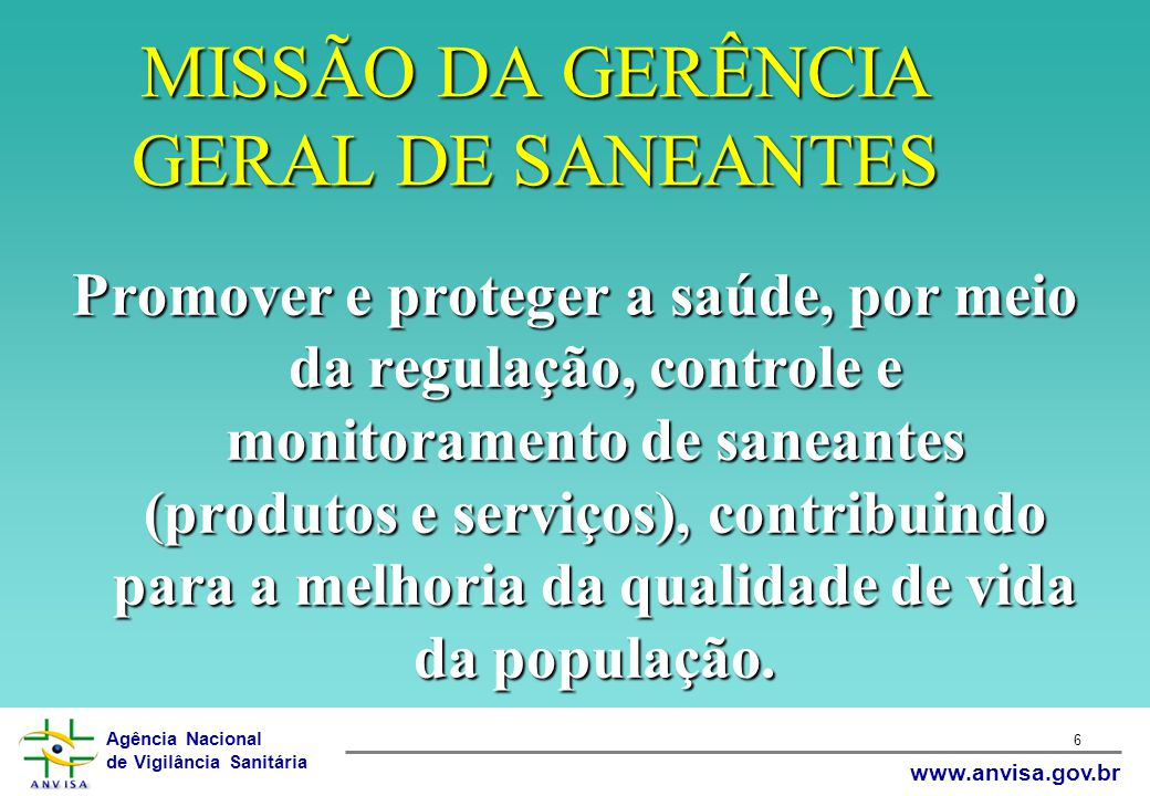 MISSÃO DA GERÊNCIA GERAL DE SANEANTES