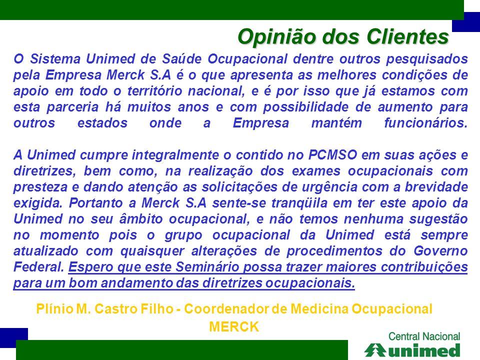 Plínio M. Castro Filho - Coordenador de Medicina Ocupacional