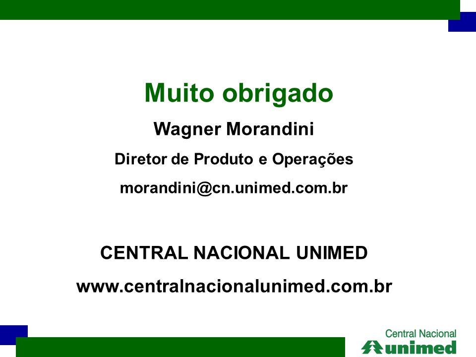 Diretor de Produto e Operações CENTRAL NACIONAL UNIMED