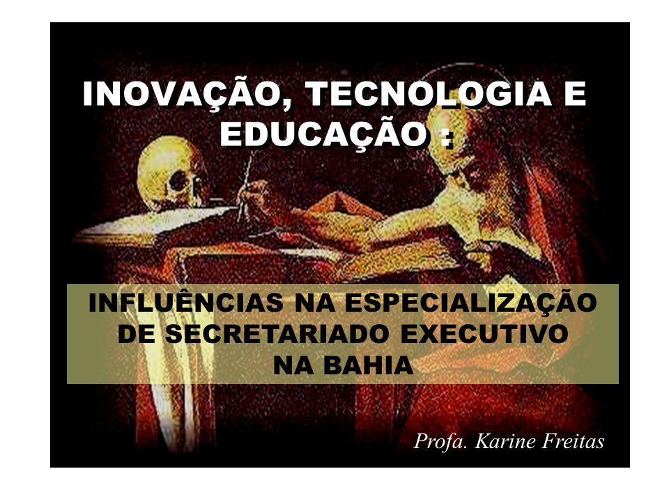 INOVAÇÃO, TECNOLOGIA E EDUCAÇÃO :