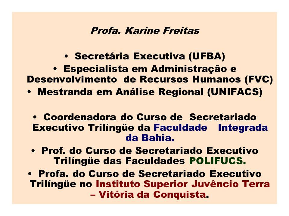 Secretária Executiva (UFBA)