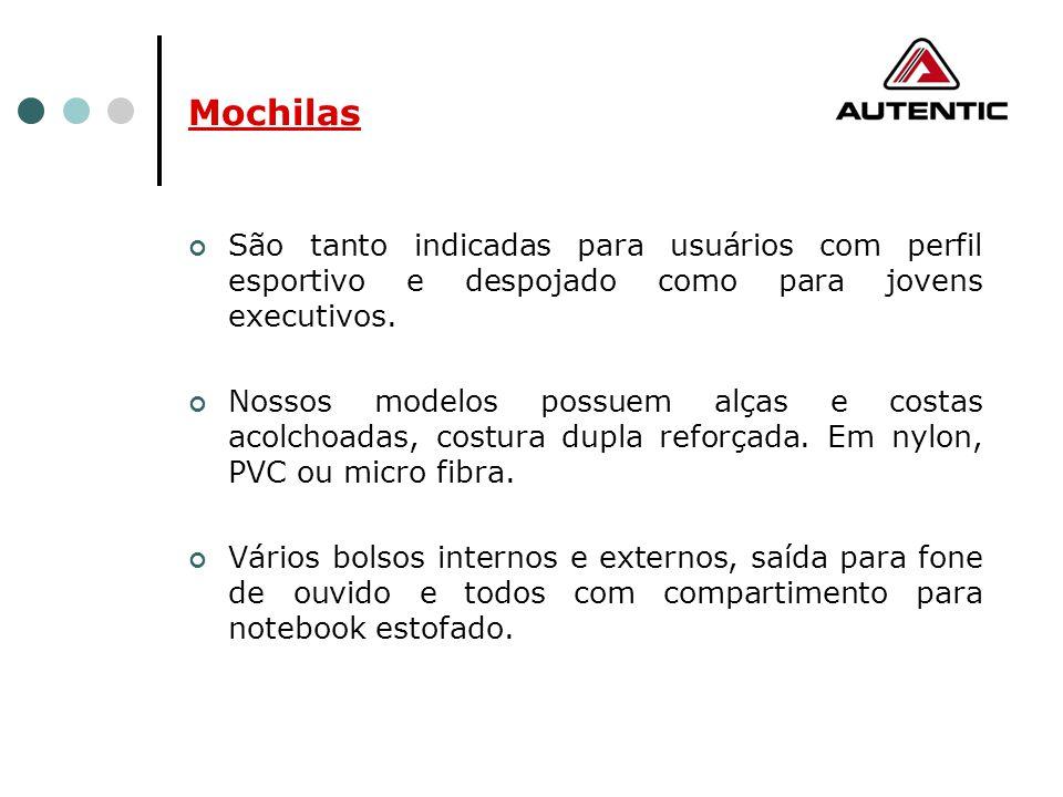 Mochilas São tanto indicadas para usuários com perfil esportivo e despojado como para jovens executivos.