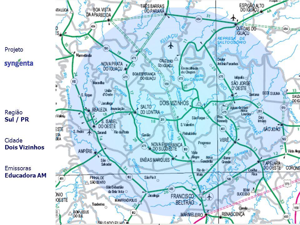 Projeto Região Sul / PR Cidade Dois Vizinhos Emissoras Educadora AM