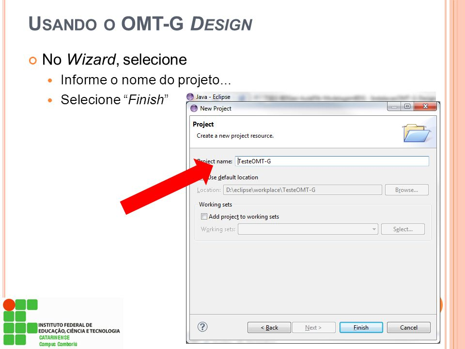 Usando o OMT-G Design No Wizard, selecione