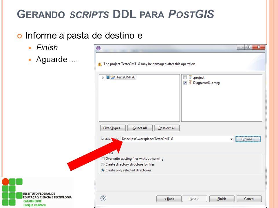Gerando scripts DDL para PostGIS