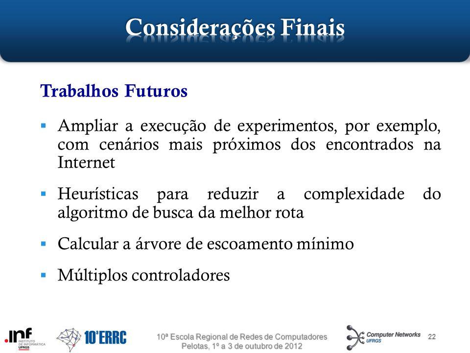 Considerações Finais Trabalhos Futuros