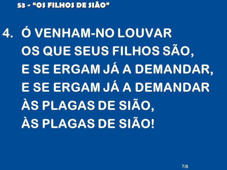 53 - OS FILHOS DE SIÃO