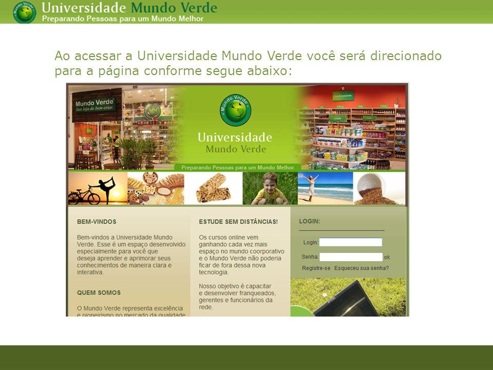Ao acessar a Universidade Mundo Verde você será direcionado para a página conforme segue abaixo: