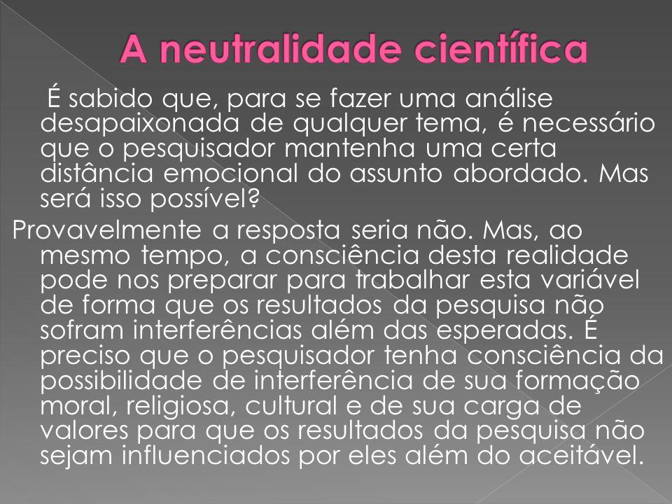 A neutralidade científica