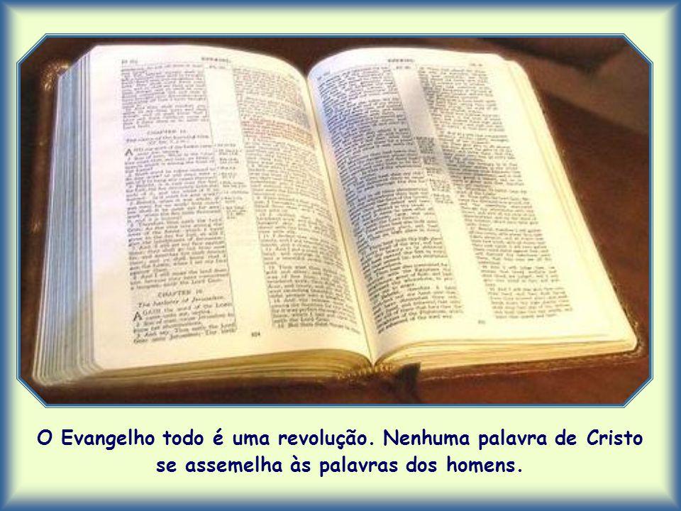 O Evangelho todo é uma revolução