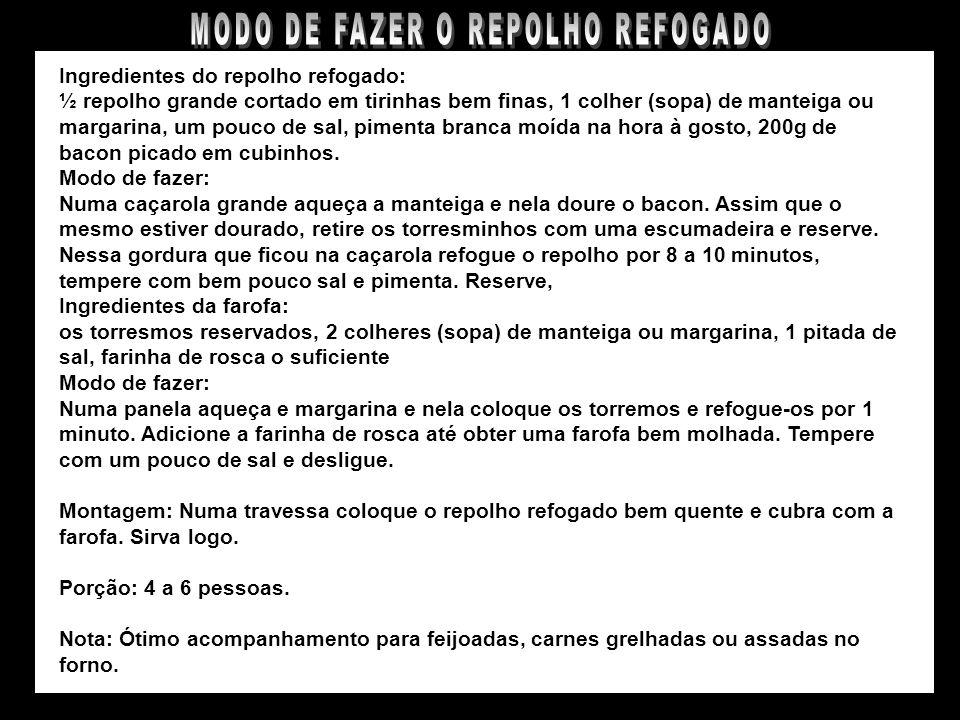 MODO DE FAZER O REPOLHO REFOGADO