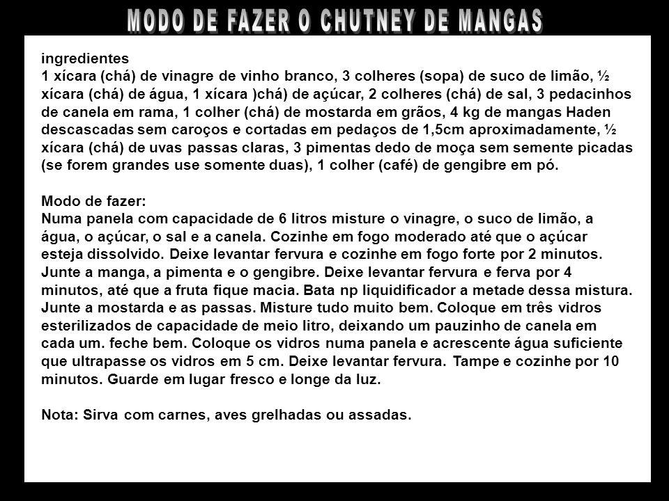 MODO DE FAZER O CHUTNEY DE MANGAS