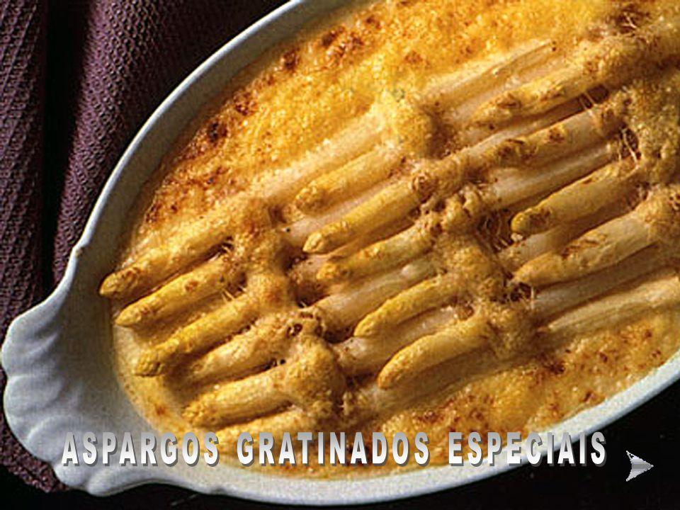 ASPARGOS GRATINADOS ESPECIAIS