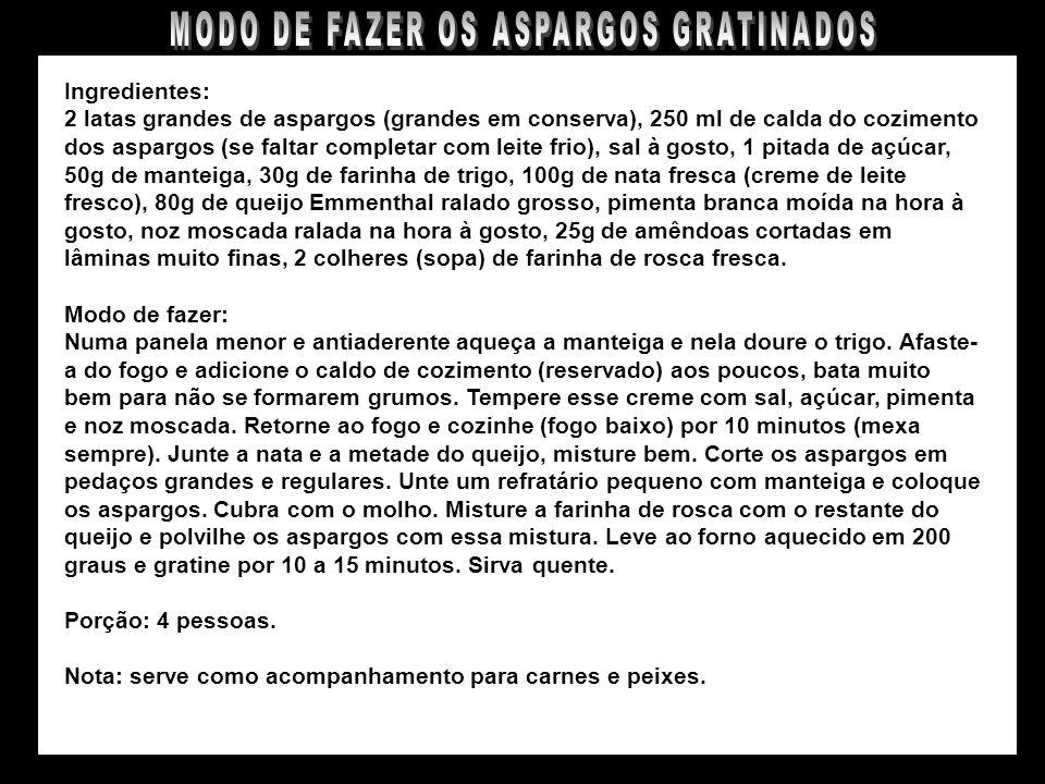 MODO DE FAZER OS ASPARGOS GRATINADOS