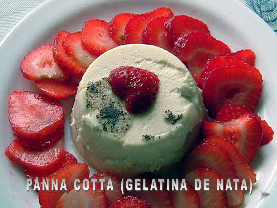 PANNA COTTA (GELATINA DE NATA)