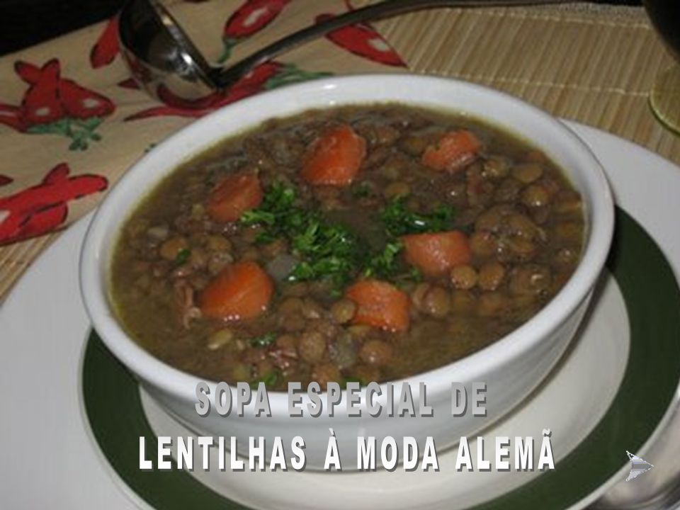 SOPA ESPECIAL DE LENTILHAS À MODA ALEMÃ