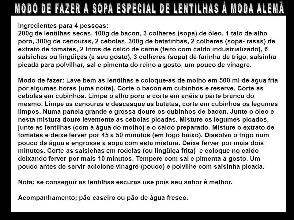 MODO DE FAZER A SOPA ESPECIAL DE LENTILHAS À MODA ALEMÃ