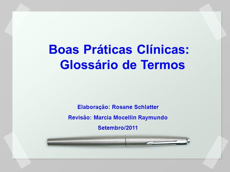 Boas Práticas Clínicas: Glossário de Termos