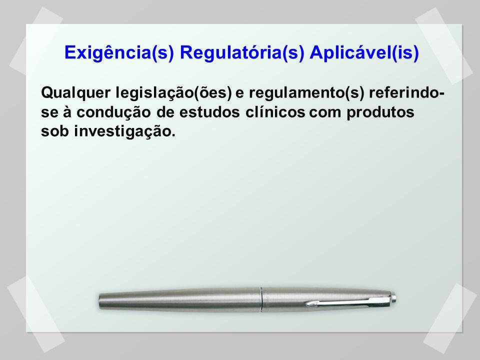 Exigência(s) Regulatória(s) Aplicável(is)
