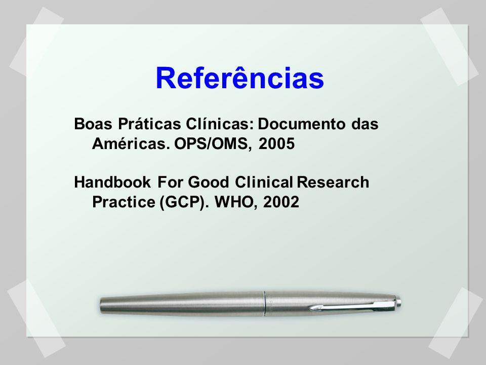 Referências Boas Práticas Clínicas: Documento das Américas.