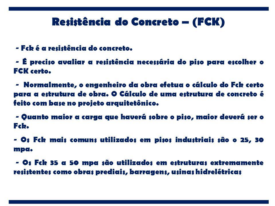 Resistência do Concreto – (FCK)