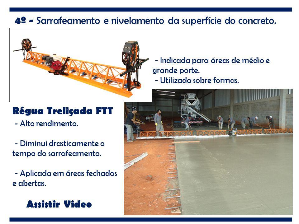 4º - Sarrafeamento e nivelamento da superfície do concreto.