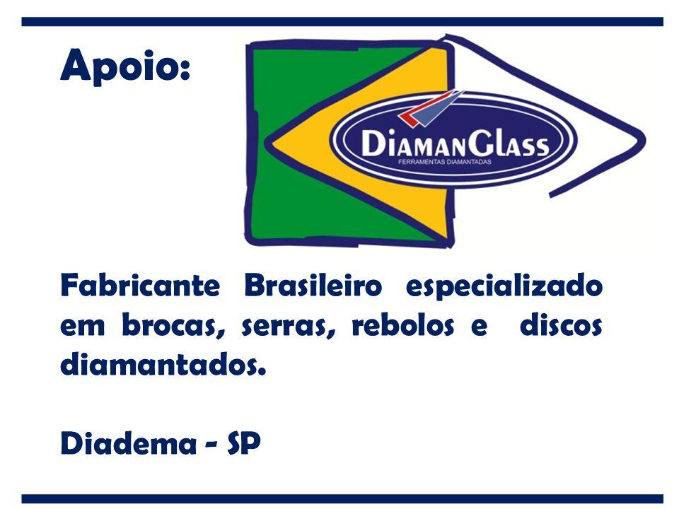 Apoio: Fabricante Brasileiro especializado em brocas, serras, rebolos e discos diamantados.