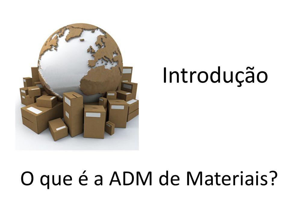 O que é a ADM de Materiais