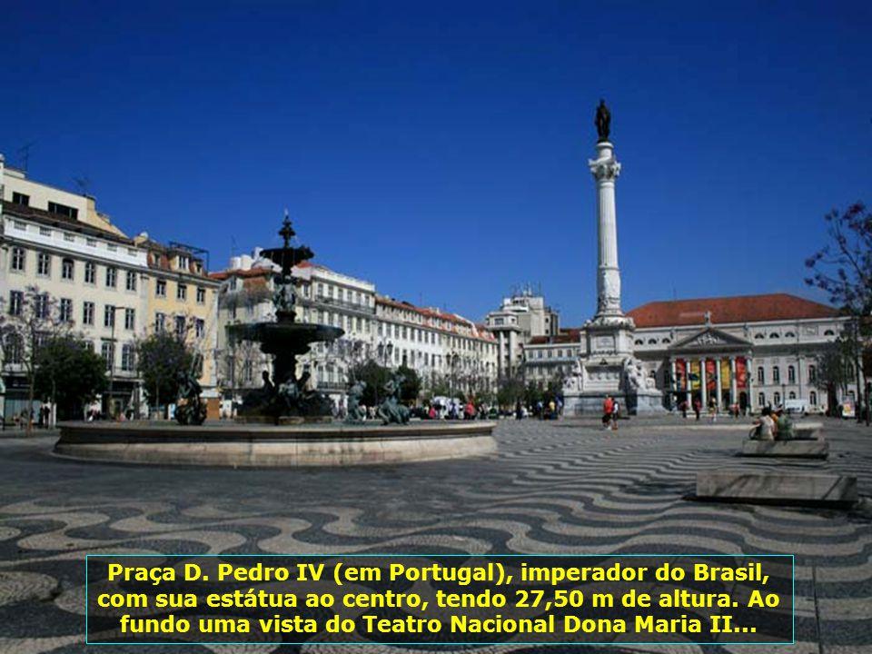 IMG_3261 - PORTUGAL - LISBOA – PRAÇA D. PEDRO IV DE PORTUGAL-700