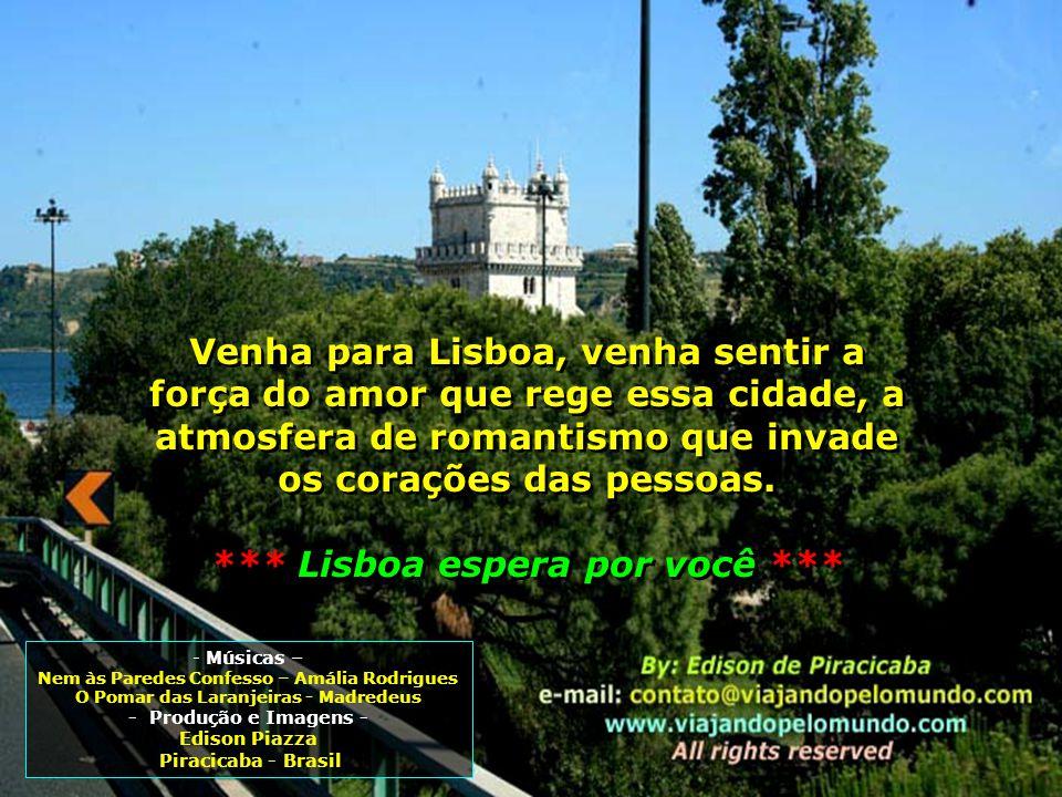 *** Lisboa espera por você ***