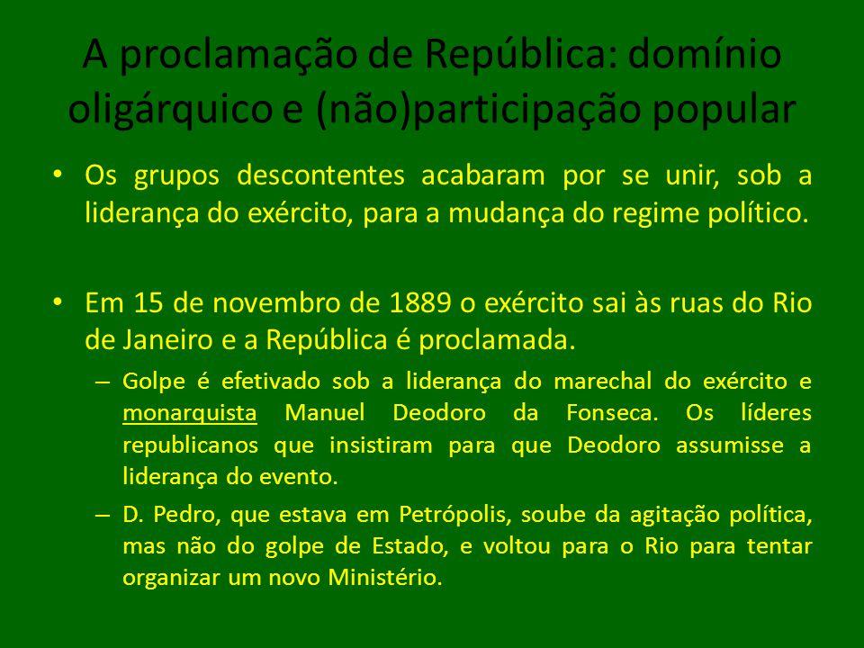 A proclamação de República: domínio oligárquico e (não)participação popular