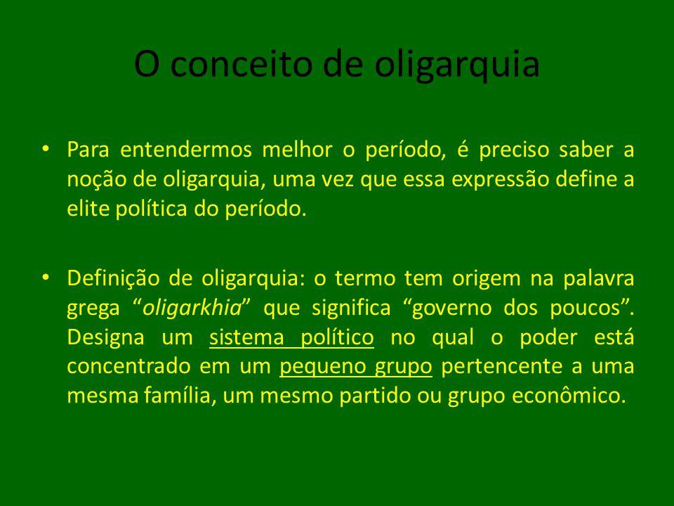 O conceito de oligarquia