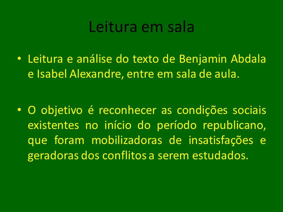 Leitura em sala Leitura e análise do texto de Benjamin Abdala e Isabel Alexandre, entre em sala de aula.
