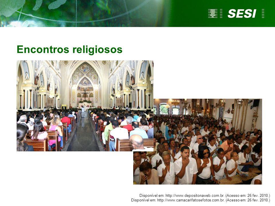 Encontros religiosos Mesmos cuidados citados anteriormente. Encontros religiosos onde o ruído é excessivo também são prejudiciais a audição.