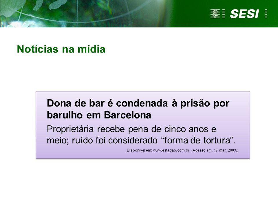 Notícias na mídia Dona de bar é condenada à prisão por barulho em Barcelona.