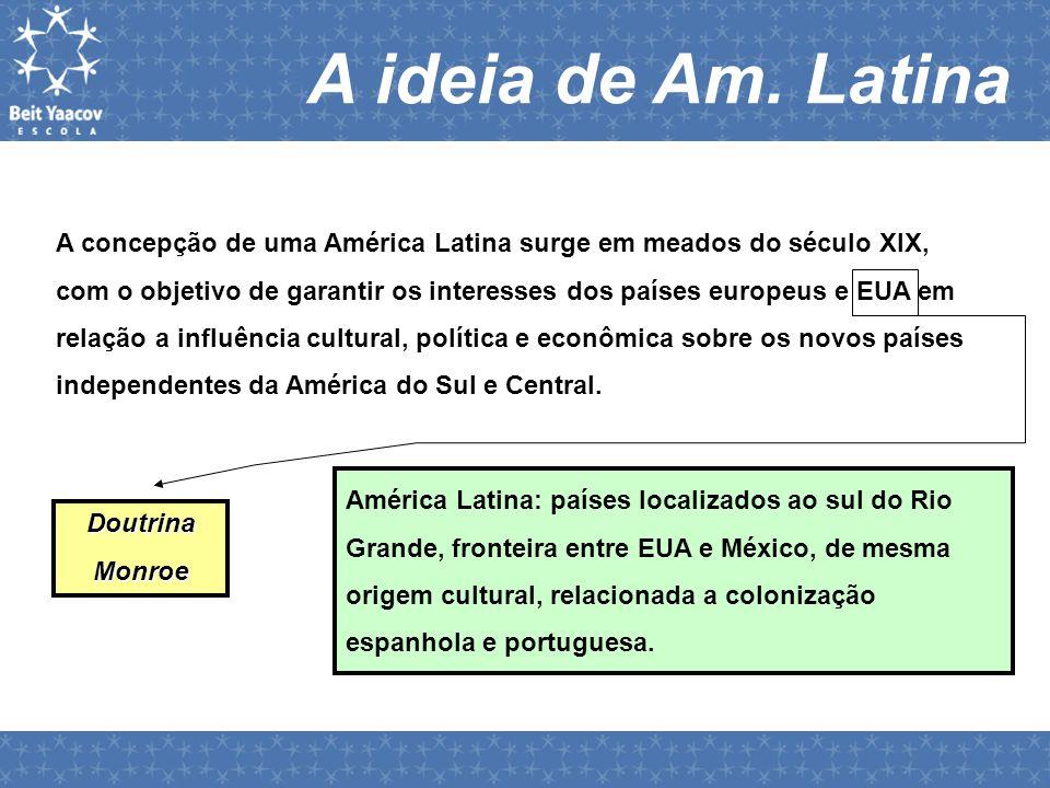 A ideia de Am. Latina