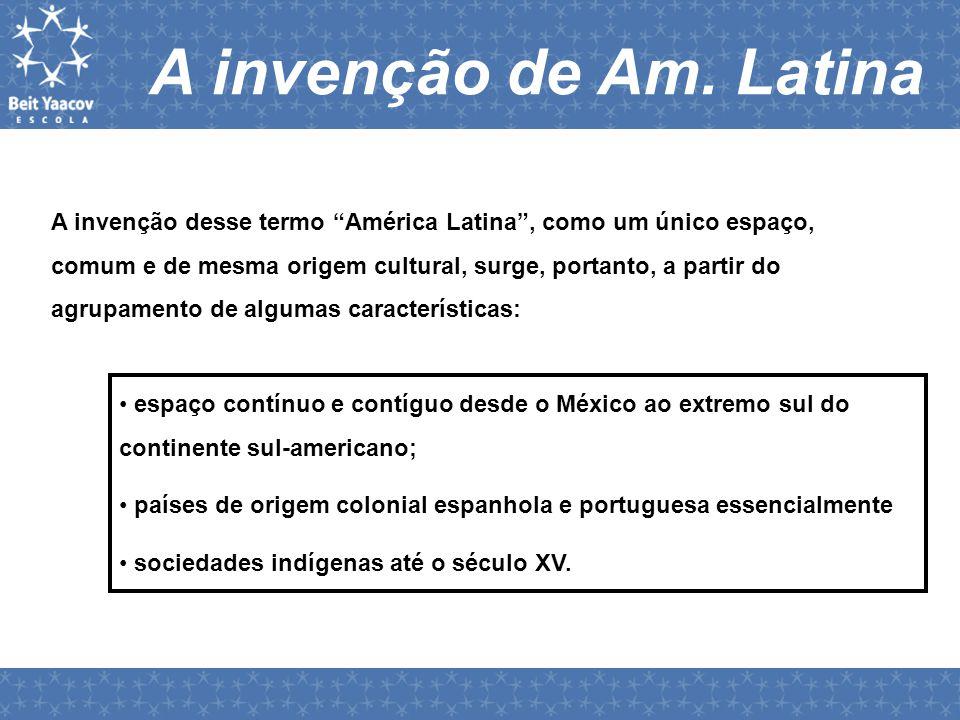A invenção de Am. Latina