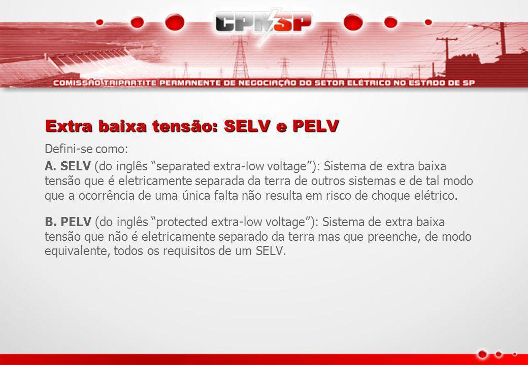 Extra baixa tensão: SELV e PELV
