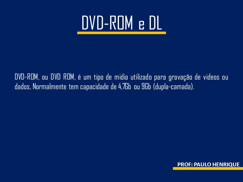 DVD-ROM e DL