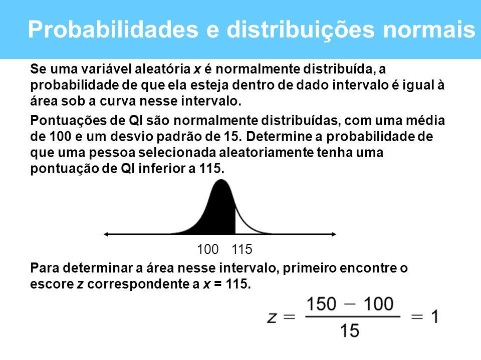 Probabilidades e distribuições normais